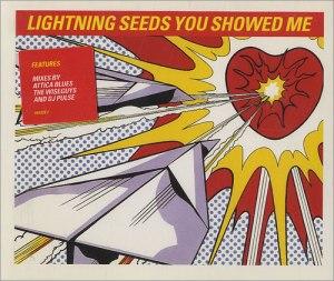 lightningseedsyoushowedmecd2